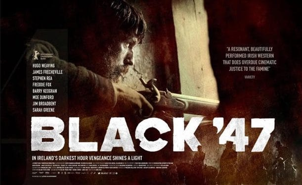 Review of Black '47